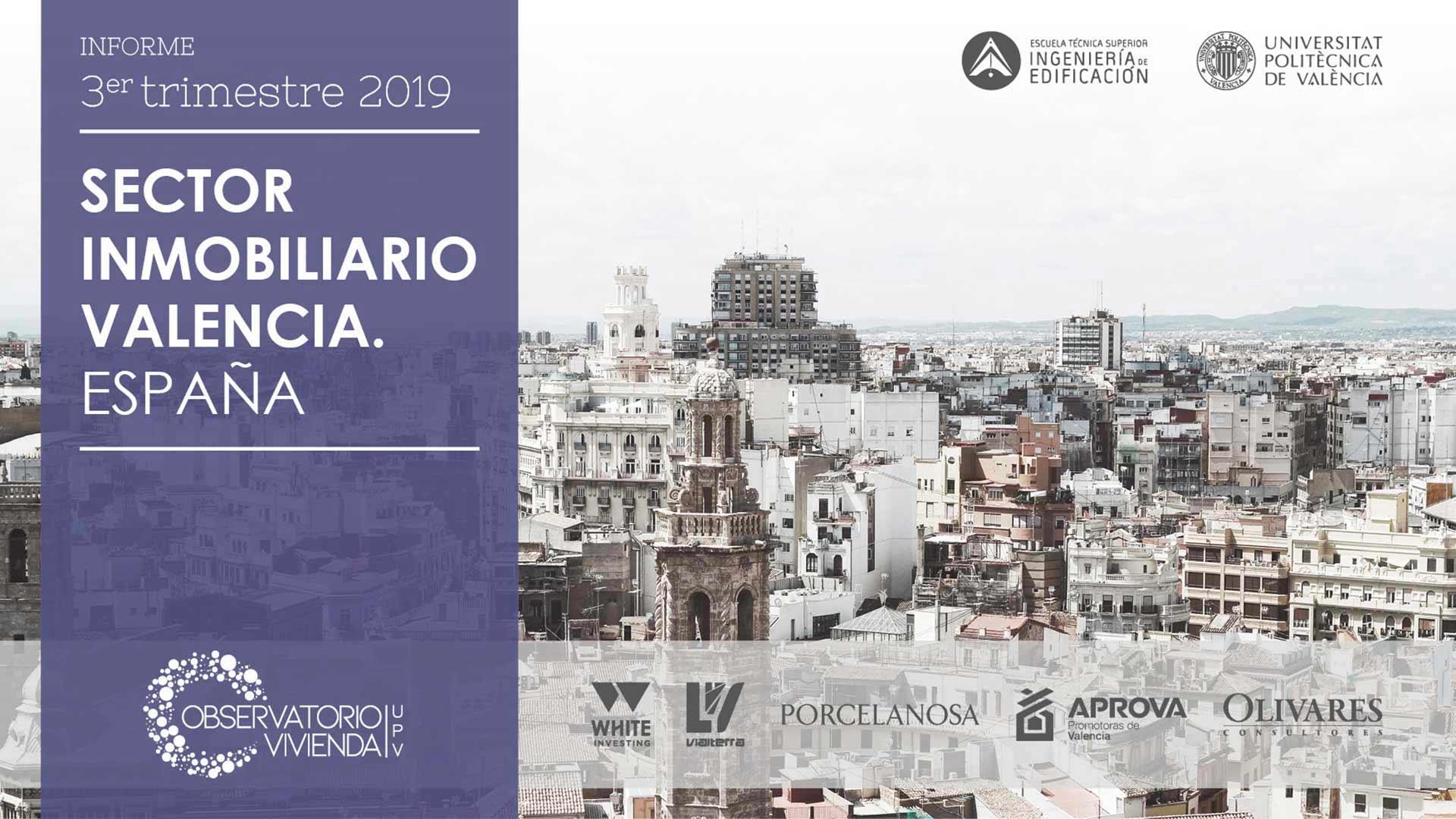 Informe 3er. trimestre 2019 del sector inmobiliario en Valencia